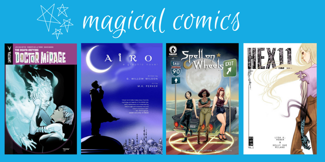 10 Graphic Novels About Magic That You Should Check Out